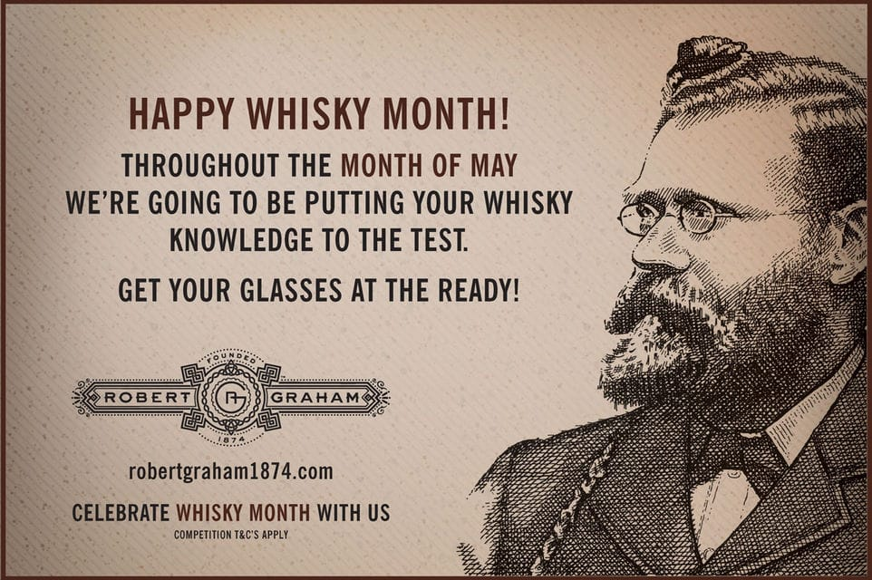 The Month of Whisky ''Sir Robert Graham would like to know'' Terms ...