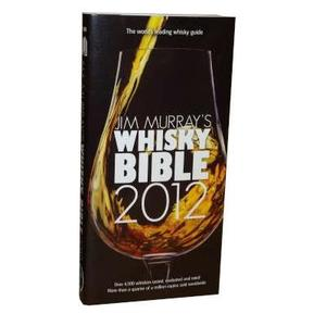 Jim Murray's Whisky Bible Book 2012